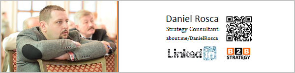 B2B vs B2C? Expertiza profesionala fondator Agentie B2B Strategy, Daniel Rosca, LI: