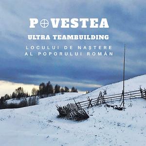 P⊕vestea locului de naștere al poporului român | TEAMBUILDING B2B