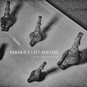 ROMANIA Lost Heritage
